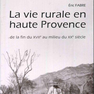 La vie rurale en haute Provence