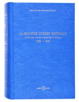 Guide des sources de la seconde guerre mondiale